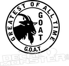 Goat Greatest of All Time Decal Sticker