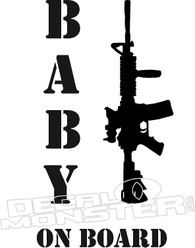 Rifle Machine Gun Baby on Board Decal Sticker
