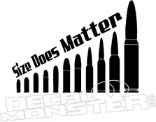 Size Does Matter Bullet Gun Decal Sticker