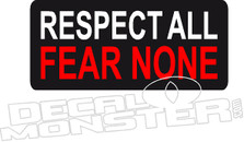 Respect All Fear None Gun Decal Sticker