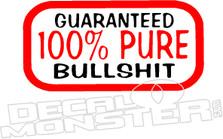 100% Bullshit Funny Decal Sticker