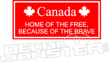 Canada Home Free Because Brave Decal Sticker