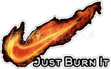 Just Burn It Nike Decal Sticker