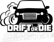 Drift or Die JDM Decal Sticker