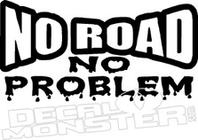 No Road No Problem 4x4 Jeep Decal Sticker