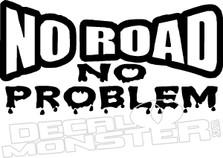 No Road No Problem 4x4 Jeep Decal Sticker
