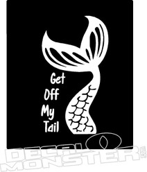 Get of my Tail Mermaid Decal Sticker