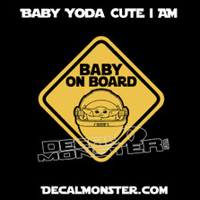 Baby Yoda On Board 2 Cute I Am DecalMonster Promo Star Wars Mandalorian Movie Decal Sticker DM