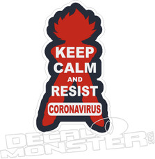 Coronavirus Keep Calm and Resist2 Decal Sticker DM