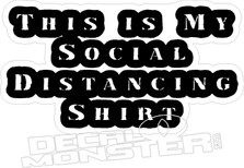 Social Distancing Shirt2 Coronavirus Covid-19 Decal Sticker