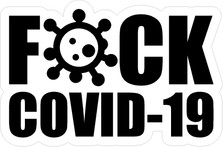 Fuck COVID-19 Corona Virus Decal Sticker DM