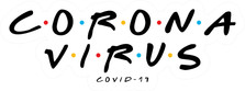 Friends Corona Virus COVID-19 Decal Sticker DM