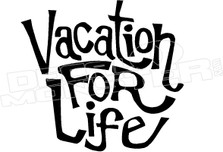 Vacation For Life Hawaii Decal Sticker DM