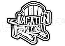 Vacation For Life Lounging Chair Hawaii Decal Sticker DM