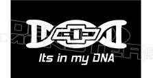 Chevy Its In My DNA Decal Sticker DM