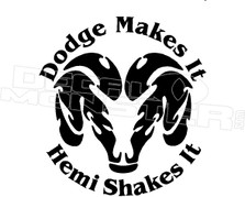 Dodge Makes it Hemi Shakes it Decal Sticker DM