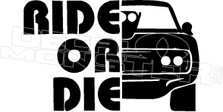 Ride or Die Charger Decal Sticker DM