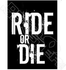 Ride or Die 3 Decal Sticker DM