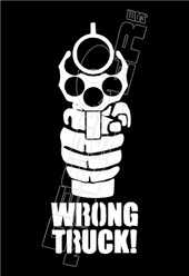 Wrong Truck Gun Decal Sticker