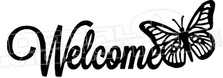 Welcome Butterfly Sign Decal Sticker