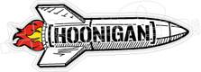 Hoonigan Rocket JDM Decal Sticker