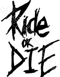 Ride or Die Wording Decal Sticker