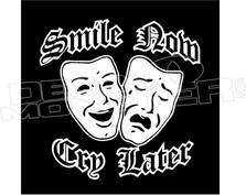Smile Now Cry Later Drama Masks 2 Decal Sticker