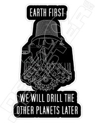 We Will Drill the Other Planets Later2 Bkack Decal Sticker