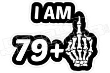 I Am 79+1  Middle Finger Birthday Funny Decal Sticker