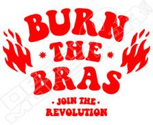 Burn The Bras Decal Sticker