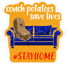 Couch Potatoes Save Lives Covid Decal Sticker