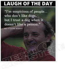 Bill Murray Laugh of the day Decal Sticker