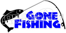 3366 Gone Fishing - Fishing Decal