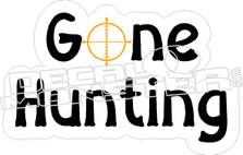 Gone Hunting - Hunting decals