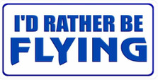 I'd Rather Be Flying Photo License Plate LPO1785