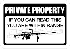 Private Property Your In Range Decal Sticker