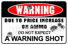 Warning No Warning Shot Decal Sticker