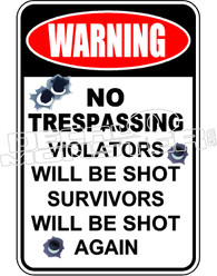 No Trespassing No Violators Shot 2 Decal Sticker