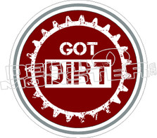 Got Dirt Decal Sticker