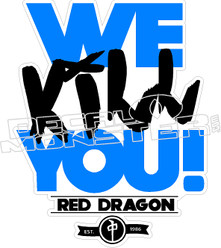 We Kill You RDS Decal Sticker