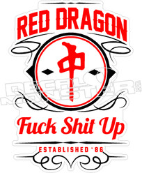 RDS Red Dragon Fuck Shit Up Decal Sticker