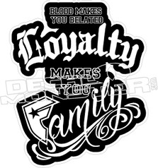Famous Stars Family Loyalty Decal Sticker