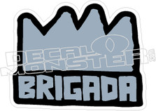 Brigada Decal Sticker