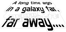 Star Wars Galaxy Far Away Decal Sticker