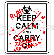 Run Keep Calm Zombies Coming Decal Sticker