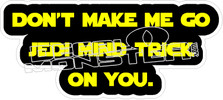 Jedi Mind Trick2 Decal Sticker