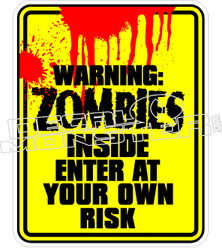 Warning Zombies Inside Decal Sticker
