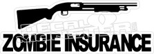 Zombie Insurance Decal Sticker
