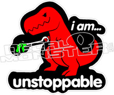 I Am Unstoppable TRex Decal Sticker