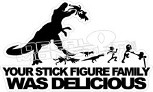 Stick Family Was Delicious Dinosaur Decal Sticker